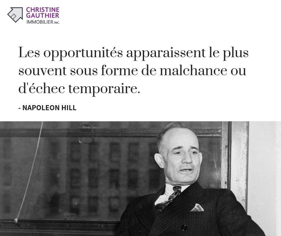 Napoleon Hill - Lesopportunitésapparaissentleplussouventsousformedemalchanceoud'échectemporaire.